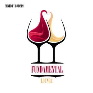 Fundamental Lounge - Lounge Mix (2018)