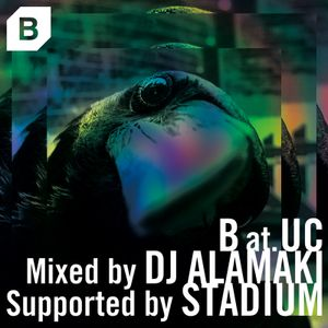 B at. UC _ Mixed by DJ ALAMAKI _ Supported by STADIUM