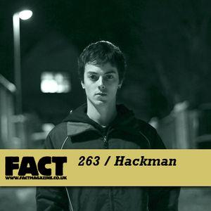 FACT Mix 263: Hackman