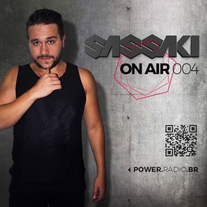 Sassaki on air 004 (Radio)