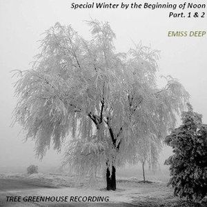 Emiss Deep (Dj Set)_-_Special winter by the beginning of noon. Part 1 & 2_-_ June 2011.mp3