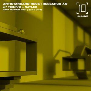 Antistandard Recs | Research XX w/ Think'd & Natlek - 28th January 2021
