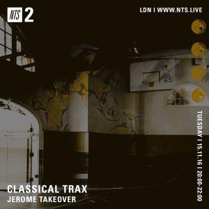 Classical Trax w/ Jerome - 15th November 2016