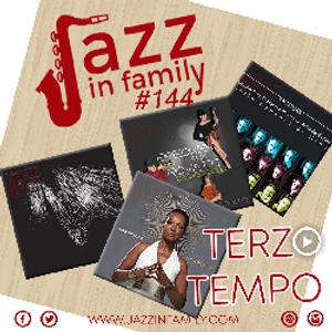 Jazz in Family 144  (Release 14/11/2019)