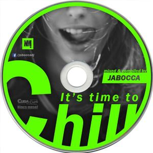 It's Time To Chill [Chill House & Deep House Compilation]
