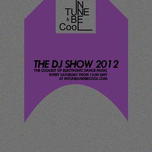 Intune & Becool The DJ Show 2012 Episode 38: Seb Rumore
