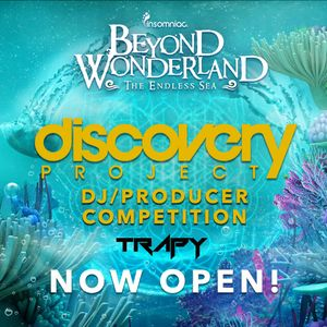Beyond Wonderland Competition featuring DJ Trapy