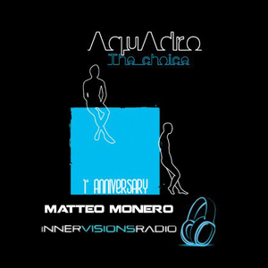 Matteo Monero The Choice Aquadro Anniversary Innervisions Radio 25-01-2012