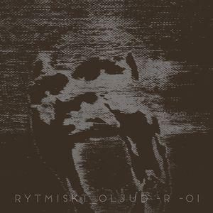 RYTMISKT OLJUD -R -01