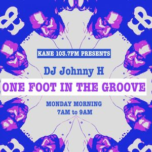 KFMP: One foot in the groove radio show with Johnny H 21/01/19