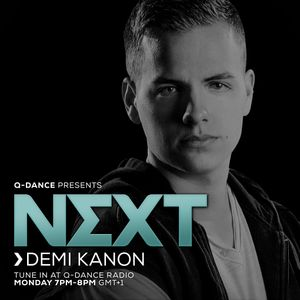 Q-dance presents: NEXT by Demi Kanon l Episode 186