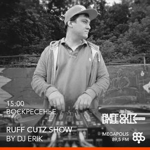 Ruff Cutz by DJ Erik @ Megapolis 89.5 Fm 27.03.2016