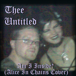 Cover songs by Thee Untitled (Radiohead, Tori Amos, Morrissey, Floyd, Cranberries, Alice in Chains!)