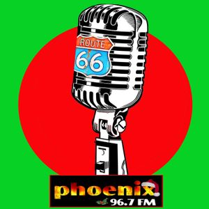 Route 66 - Show 25 on Phoenix FM