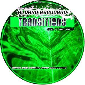 Alvaro Escudero - Transitions Vol.1 (Broadcasting Set on Masterbreak Radio)