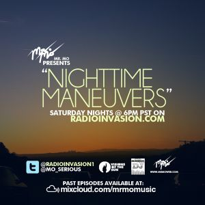 """""""Nighttime Maneuvers"""" (6-23-12) w/ guest mix from ekb* on RadioInvasion.com"""