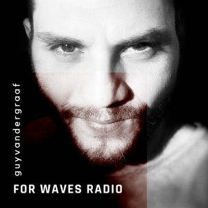 GUY VAN DER GRAAF for WAVES RADIO #5