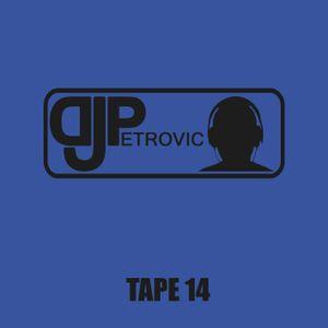 Dj Petrovic - Tape 14 super good