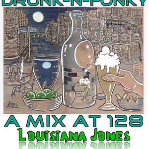 Drunk-N-Funky Part 1
