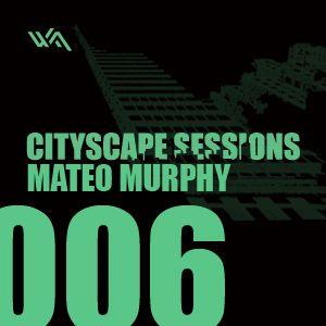 Cityscape Sessions 006: Mateo Murphy
