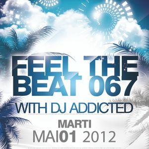 Feel The Beat 067 with DJ Addicted