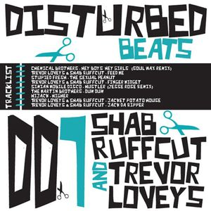 Disturbed Beats 007 - Mixed by Shab Ruffcut & Trevor Loveys