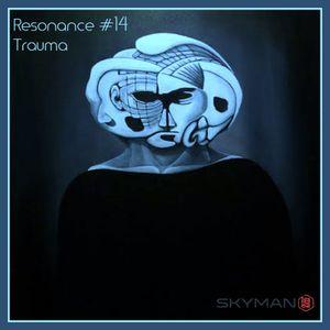 Resonance - #14 - Deep Progressive Melodic Tech House - Trauma