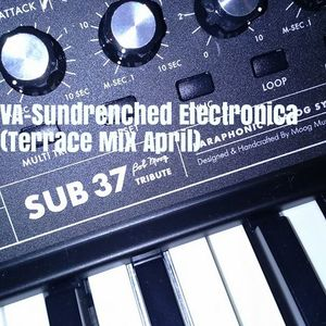 VA - Sundrenched Electronica (Terrace Mix April 2016)