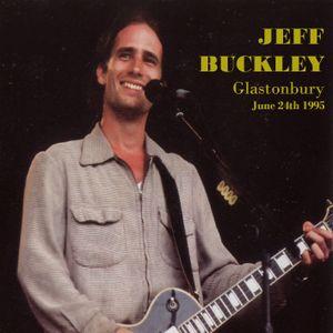 Jeff Buckley (Live) 1995-06-24 Glastonbury Festival