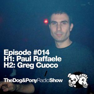 The Dog & Pony Radio Show #014: Guest Greg Cuoco