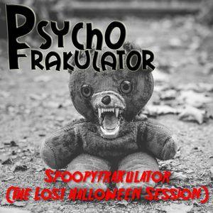 Spoopyfrakulator (The Lost Halloween Session)