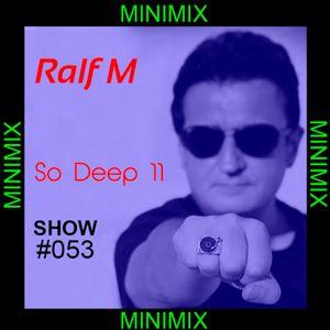 Chapter #53 - So Deep 11 (MiniMix)