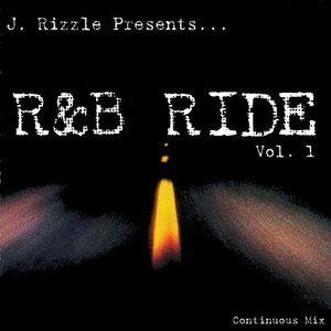 J. Rizzle Presents...R&B RIDE Vol. 1