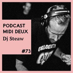Podcast #73 - Dj Steaw