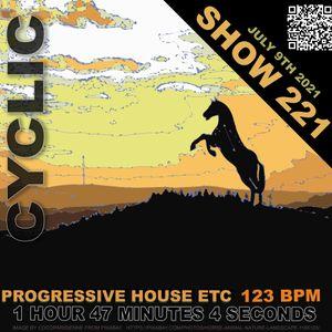 DJ Cyclic Show 221 - Progressive Etc.