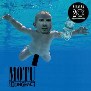 MOTU lounge act NIRVANA tribute
