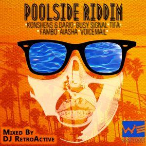DJ RetroActive - Poolside Riddim Mix [Washroom Ent] June 2012