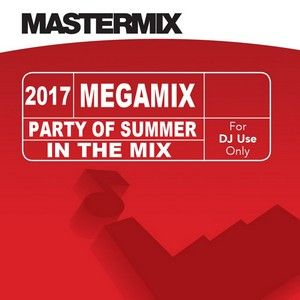 Mastermix - Party Of Summer 2017 In The Mix (Section Grandmaster)