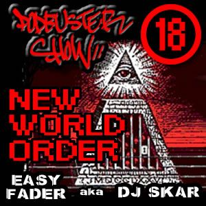 DJ SKAR podbuster show 18 - new world order