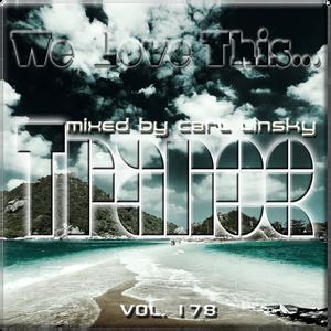 "Carl Linsky - ""We Love This..."" Vol. 178"