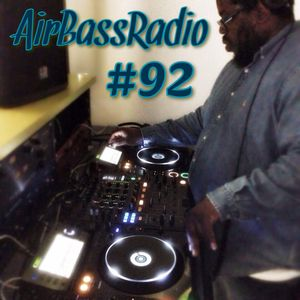 The AirBassRadio Show #92