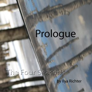 The Four Seasons - Prologue [Spring So Far To Come]