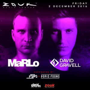 Boris Foong - Warm-Up Set 2016 - MaRLo & David Gravell @ Zouk Mainroom