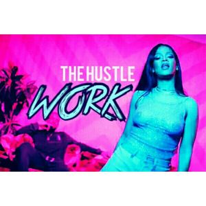 The Hustle: Work!