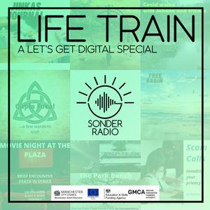 Life Train (A Let's Get Digital Special)