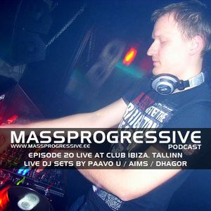 MassProgressive Podcast 20 - Live at Club Ibiza
