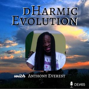 Anthony Everest - Dharmic Evolution Interview D65