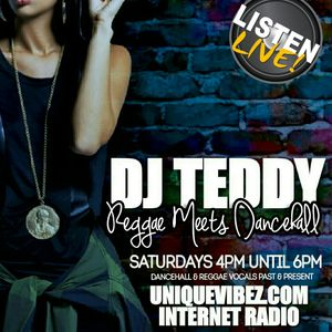 Dj Teddy Regga meets Dancehall Old meets New 1st July
