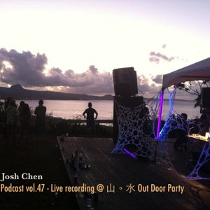 Podcast vol.47 - Live recording @ 山。水 Out Door Party