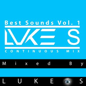Best Sounds Vol. 1 CD1 - Continuous Mix by LUKE S